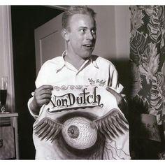 """""""Von Dutch"""""""