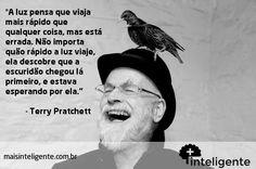 Terry Pratchett #frases #inteligente #maisinteligente #luz #escuridao