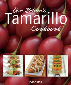 Buy Jan Bilton's Tamarillo Cookbook by Jan Bilton at Mighty Ape NZ. This 2009 edition features new photography and over 100 new innovative recipes and ideas for tamarillo starters, drinks, salads, main courses, desser. Wine Tree, Raw Vegetables, Veggies, Chilli Recipes, Acquired Taste, Sweet Chilli, Beef Casserole, Exotic Fruit, Pavlova