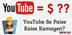 YouTube Se Paise Kaise  Kamaye? Top Tarike