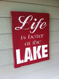 Life is better at the Lake Sign Large Handpainted by ShoppeDeziLu, $39.95