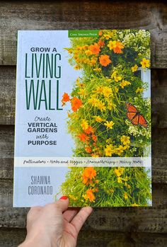 Grow a Living Wall by Shawna Coronado #garden