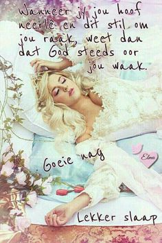 Afrikaanse Quotes, Goeie Nag, Good Night Sweet Dreams, Night Wishes, Special Quotes, Good Night Quotes, Sleep Tight, Scrapbook Albums, Bible