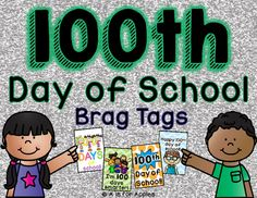 Over 20 brag tag packs and freebies in my store! Check them out here!Brag tags are a great way to promote and reward positive behavior at school! Award a brag tag when the student is showing the tag's behavior.This pack includes five tags for the 100th day of school!Just print, laminate and then cut the tags.