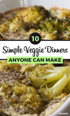 10 Simple Veggie Dinners Anyone Can Make