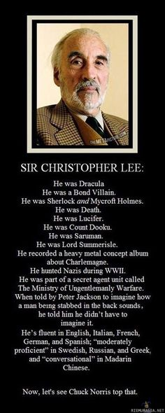 Sir Christopher Lee, just awesome