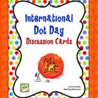 International Dot Day is celebrated on September 15th, and it was inspired by the book The Dot by Peter Reynolds. FREE Discussion Cards