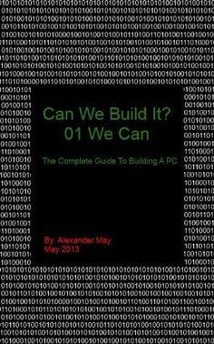 Can We Build It? 01 We Can by Alexander May, http://www.amazon.com/dp/B00CVBOUSO/ref=cm_sw_r_pi_dp_DTlSrb0NZTY7M