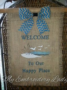 Welcome To Our Happy Place - Garden Flag with Bow, Embroidered, Burlap by MyEmbroideryLady on Etsy Yard Flags, Different Seasons, House Flags, Beach Scenes, Diy Projects To Try, Decor Crafts, Initials, Burlap, Reusable Tote Bags