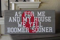Game Day!!  OU Boomer Sooner!  I'm going to do this only with Longhorns and HOOK EM HORNS!!!!
