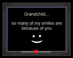 grandchildren quotes All my grandchildren make me smile inside and out more then they know. So lucky to be loved by them Grandson Quotes, Quotes About Grandchildren, I Smile, Make Me Smile, Grandmothers Love, Grandma And Grandpa, Grandparents, Me Quotes, Nanny Quotes