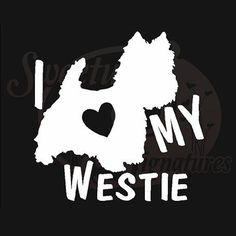 I Love My Westie - Vehicle Decals