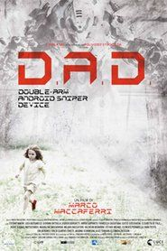 D.A.D. 2016Movie Thriller, Dads, Movies, Movie Posters, Film Poster, Fathers, Films, Popcorn Posters, Film Books