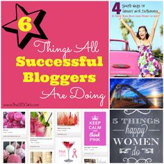 6 Things Successful Bloggers Are All Doing {How To Be Successful}