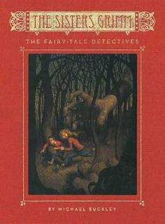 The Fairy-Tale Detectives -- first in the Sisters Grimm series. Enter a crazy world where fairy tale characters are real.