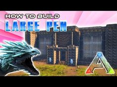 Large Pen How To Build | Ark Survival - YouTube