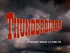 http://en.wikipedia.org/wiki/Thunderbirds_(TV_series)
