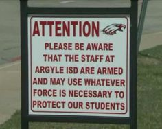 """Signs announcing that a particular property is considered a """"gun-free zone"""" frequently plastered outside schools, government buildings and some private businesses are, quite unsurprisingly, ineffective at keeping firearm brandishing psychopaths at bay. That's why one Texas school district is taking a different approach. In January officials at the Argyle Independent School District voted in favor …"""
