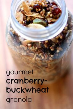 Gourmet Cranberry Buckwheat Granola. This gluten free granola is free of refined sugar and would make a fabulous gift in a jar :)!
