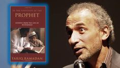 Dr. Tariq Ramadan: In the Footsteps of the Prophet (Book Review)