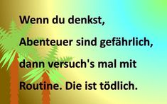 Routine ist tödlich Spread the love Routine, Adventure, Jokes