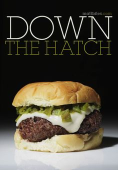 Green Chile Cheeseburger- and a beautiful one too!  The best chile comes from Hatch, NM.
