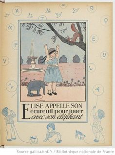E is for Elise with an elephant/Alphabet en images... / Marie-Madeleine Franc-Nohain - 11