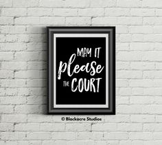 May it please the Court - Trial Court - Lawyer Art - Defense Attorney - Prosecutor - Home Decor - Law School Graduation Gift - Wall Art Standard Poster Size, Law Office Decor, Court Reporter, Lawyer Gifts, Georgetown University, School Gifts, Law School, Graduation Gifts, Art Studios