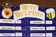 """Hive helpers. cute idea for a """"bee"""" themed classroom"""