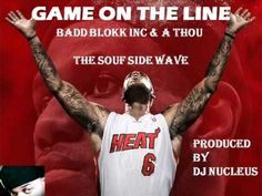GAME ON THE LINE FEAT A THOU PRODUCED BY DJ NUCLEUS!!