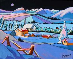 This site presents the paintings of Louise Marion, landscaper Canadian painter with bright colors and breathing the joy of living! Canadian Painters, Canadian Artists, Abstract Landscape, Landscape Paintings, City Folk, Corel Painter, Painting Snow, Chiaroscuro, Naive Art