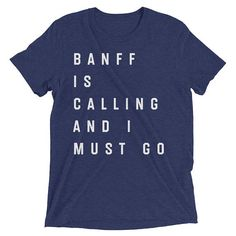 Banff Shirt Banff Art Banff Canada Banff Alberta Banff Part Banff National Park Lake Louise Banff Souvenir of Banff Banff GIft Banf by 25VintagePlace