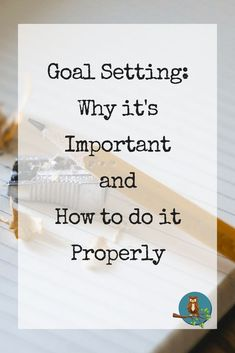 Goal Setting: Why it