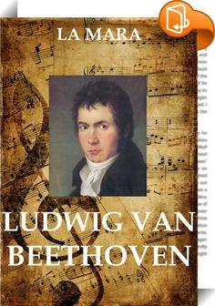 Ludwig van Beethoven    ::  Die Biografie des Komponisten aus Musikalische Studienköpfe, 5 Bde., Leipzig 1868-1882.