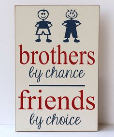 Look what I found on #zulily! Cream & Navy 'Brothers By Chance' Wall Sign by Vinyl Crafts #zulilyfinds