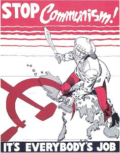 """Stop Communism! It's Everybody's Job"""