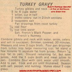 Turkey Gravy, My southern grandmother always added a thinly sliced hard-boiled egg as the last step. Sounds weird, but Thanksgiving isn& the same without the egg in the gravy. Retro Recipes, Old Recipes, Vintage Recipes, Turkey Recipes, Yummy Recipes, Chicken Recipes, Turkey Dishes, Dishes Recipes, Gourmet
