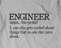 Trendy Birthday Humor For Men Funny Ideas Engineering Quotes, Systems Engineering, Aerospace Engineering, Chemical Engineering, Civil Engineering, Funny Engineering, Transportation Engineering, Mechanical Engineering, Funny Memes