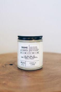 The B Side Collection, Vol. 1  Hand poured hand scented soy candle.  Each candle comes packed in a 5.5  ounce  reusable apothecary jar with a black lid, MAME logo on the lid and  favorite hip hop lyric on the front label.  30-40 hour burn.