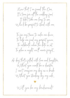 Ask the important gals in your life to be part of your day. Bridesmaid Poems, Ask Bridesmaids To Be In Wedding, Bridesmaid Proposal Cards, Asking Bridesmaids, Be My Bridesmaid Cards, Bridesmaids And Groomsmen, Bridesmaid Flowers, Wedding Proposals, Lyrics