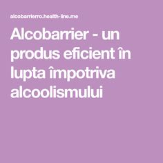 Alcobarrier - un produs eficient în lupta împotriva alcoolismului