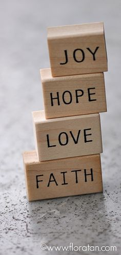 Faith, Hope and Love And now these three remain: faith, hope and love. But the greatest of these is love.  - 1Corinthians 13:13 (NIV)