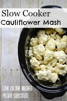 Slow Cooker Cauliflower Mash tastes just like mashed potatoes with less calories and carbs!