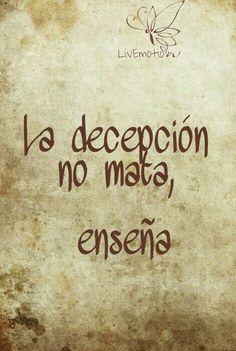 La decepcion no mata, enseña