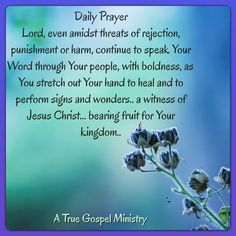 Daily Prayer Lord, even amidst threats of rejection, punishment or harm, continue to speak Your Word through Your people, with boldness, as You stretch out Your hand to heal and to perform signs and wonders.. a witness of Jesus Christ... bearing fruit for Your kingdom.. #atruegospelministry #morningprayer #DailyPrayer #instaquote #quote #seekgod #godsword #godislove #gospel #jesus #jesussaves #teamjesus #LHBK #youthministry #preach #testify #pray #rollin4Christ #threats #rejection #harm…