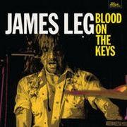 Music in Belgium - Chroniques CD / DVD - LEG, James - Blood On The Keys