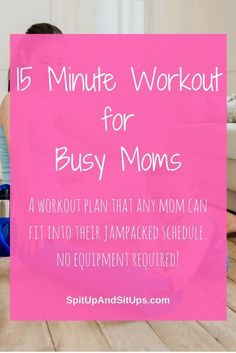 A Busy Mom's 15 Minute Workout - A Busy Mom's 15 Minute Quick Workout New Mom Workout, Beginner Workout At Home, Workout For Beginners, Beginner Workouts, Beginner Pilates, Pilates Video, The Plan, How To Plan, Fun Workouts