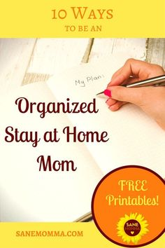 10 Ways to be an Organized Stay at Home Mom