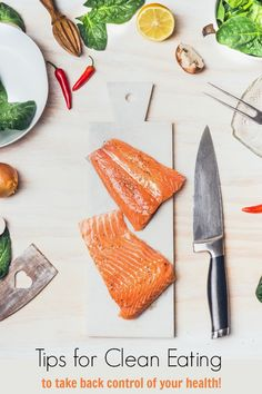 Tips for Clean Eating to Help Take Control of Your Health