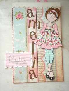 A card made by me for a very special litlle friend! Scrap for Joy: Blog Candy, some questions answered and more paper dolls